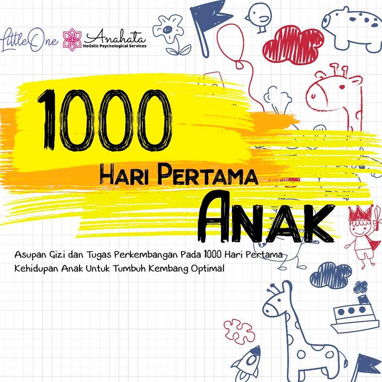 Seminar 1000 Hari Awal Anak Anda