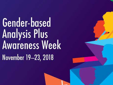 Gender-Based Analysis Plus (GBA+) Awareness Week