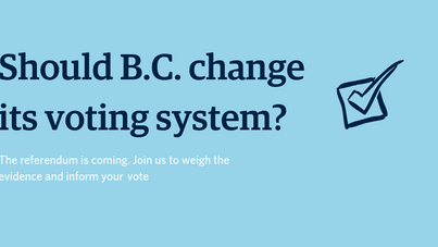 Should B.C. Change its Voting System?