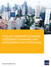 Tool Kit for Rapid Economic Assessment, Planning, and Development of Cities in ASIA