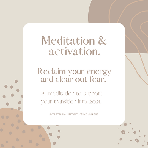 Meditation/Activation: dropping out fear and grounding