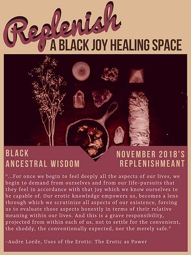 Replenish, ReplenishMEANT, Black Joy Healing Space, Black Ancestral Wisdom