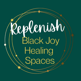 The Next Phase of Replenish: Black Joy Healing Space
