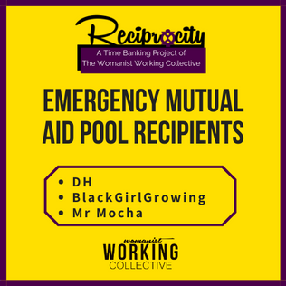 Gratitude to our most recent Reciprocity Pool Emergency Mutual Aid Donors: