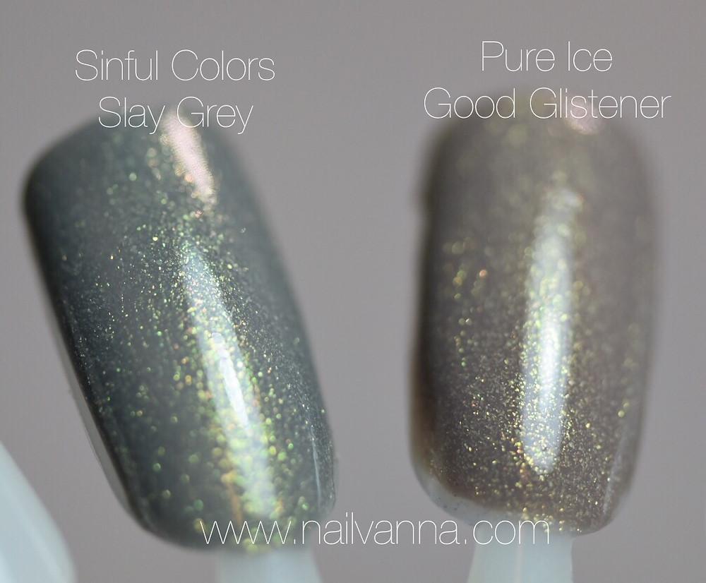 Nailvanna,nail polish reviews,lacquer,Pure Ice,Sinful Colors,Slay Grey,Good Glistener,neutral