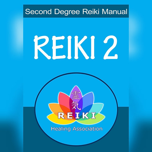 Reiki Level 2 Manual, Certification & Attunement