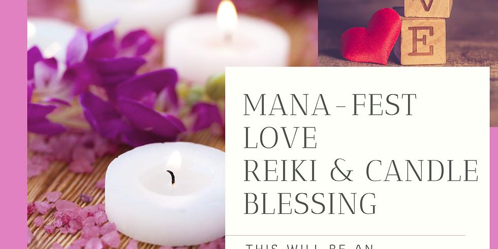 Mana-fest Love Reiki & Candle Blessing