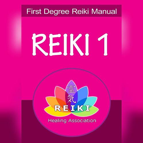 Reiki Level I Manual, Certification & Attunement