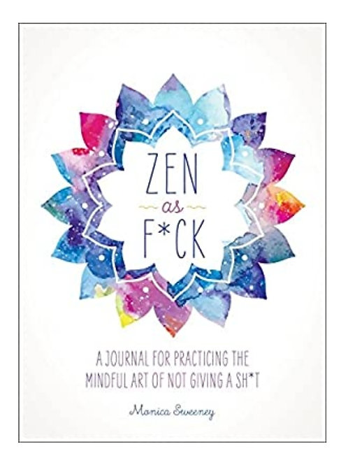 Zen As F*ck Journal for Women