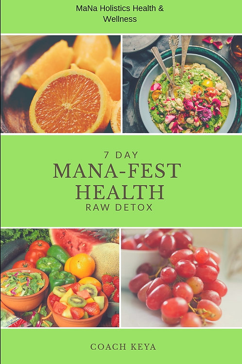 MaNa-Fest Health 7 Day Complete Detox Guide