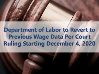 Department of Labor to Revert to Previous Wage Data Per Court Ruling Starting December 4, 2020