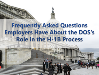 Frequently Asked Questions Employers Have About the DOS's Role in the H-1B Process