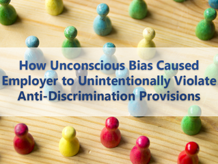 How Unconscious Bias Caused Employer to Unintentionally Violate Anti-Discrimination Provisions