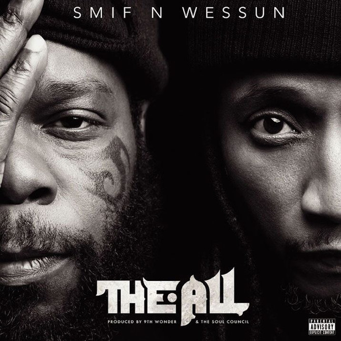 """""""THE ALL"""" Smif-N-Wessun x 9th Wonder & The Soul Council"""