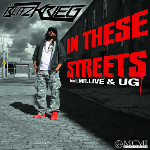 """LR Blitzkrieg """"IN THESE STREETS"""" ft. Mr.Live & U.G"""