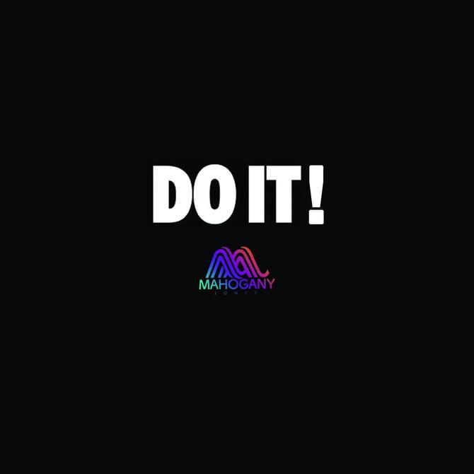 """NewMuzic: """"Do It!"""" Mahogany Jones (Produced by Mozaic)"""