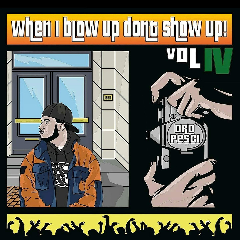 When I Blow Up Don't Show Up! Vol. 4