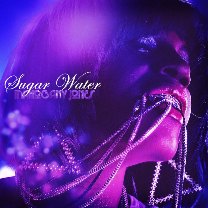 Mahogany Jones - Sugar Water