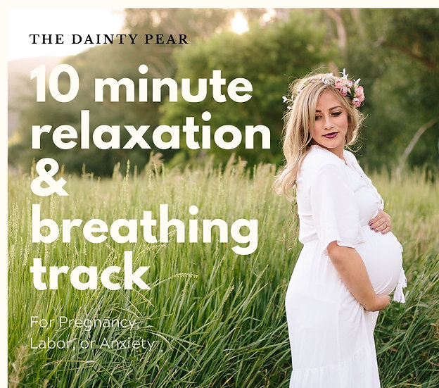 10 Minute Breathing and Relaxation Track || Pregnancy, Labor, & Anxiety