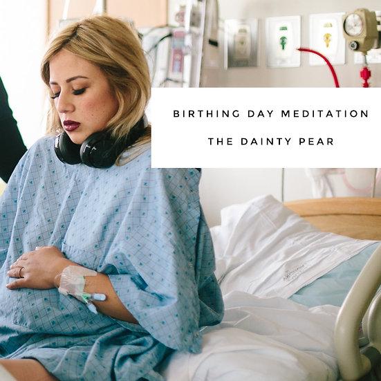 Birthing Day Meditation
