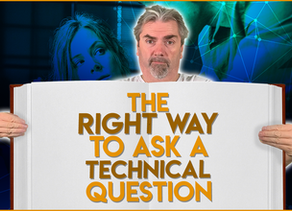 How to Ask a Technical Question: The Right Way