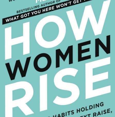 How Women Rise: Interview with Sally Helgesen