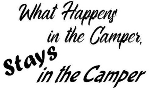 What Happens In The Camper, Stays In The Camper Decal