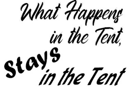 What Happens In The Tent, Stays In The Tent Decal