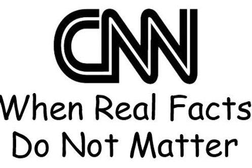 CNN / MSN / NBC - When Real Facts Do Not Matter Decal