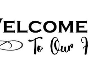 Wlecome To Our Home Front Door Decal