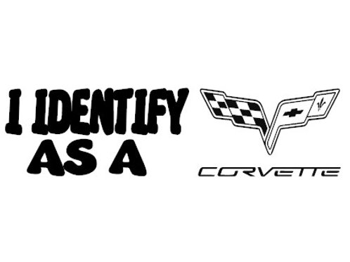 I Identify As A Corvette Decal