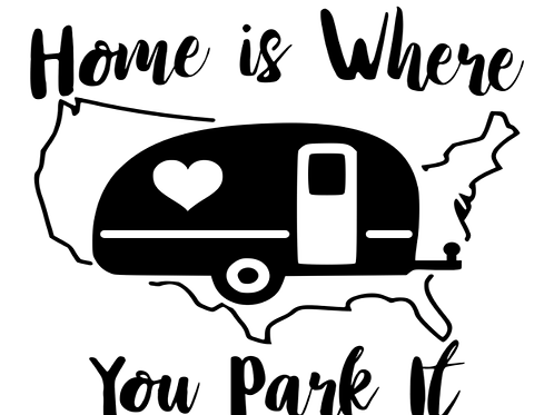 Home Is Where You Park It Decal