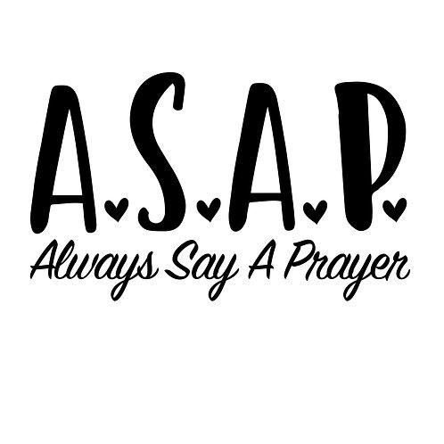 A.S.A.P. - Always Say A Prayer Decal