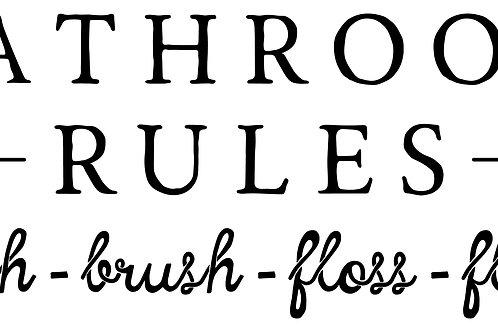 Bathroom Rules Decal