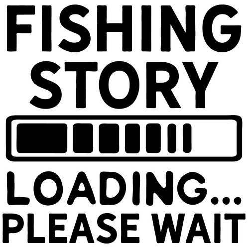 Fishing Story Loading - Please Wait Decal
