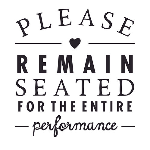 Please Remain Seated Decal