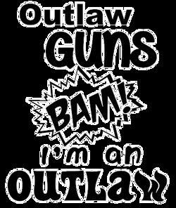 Outlaw guns BAM