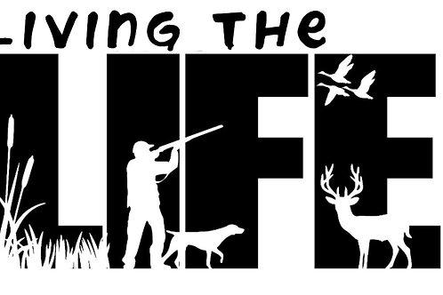 Hunting - Living the Life