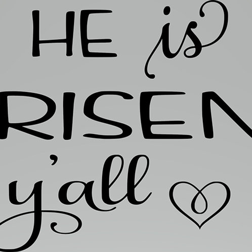 He is Risen Y'All Decal