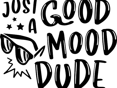 Just A Good Mood Dude Decal
