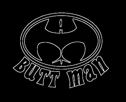 Butt man