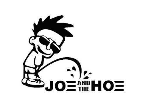 Piss on Joe and the Hoe Decal