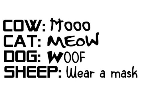 Cat says Meow, Sheep Say Wear a Mask Decal