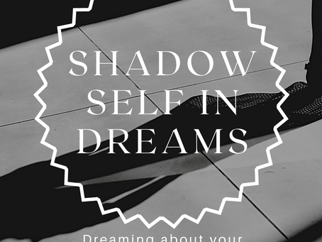 Shadow Self in Dreams