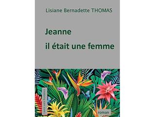 """Démay lo kèr à la médiathèque François Mitterrand : """"Jeanne, il était une femme"""" de Lisian"""