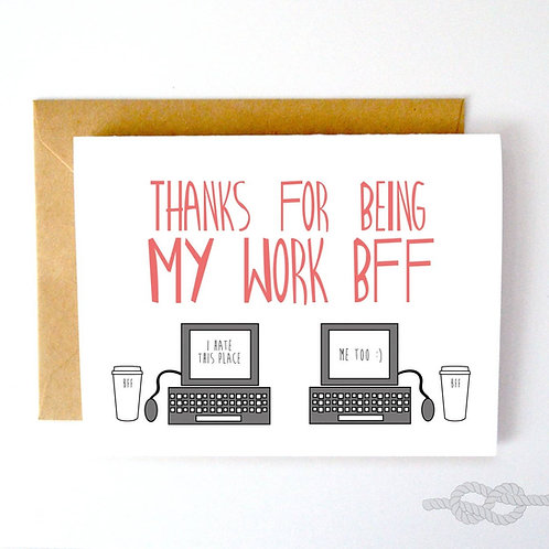 Work BFF Greeting Card
