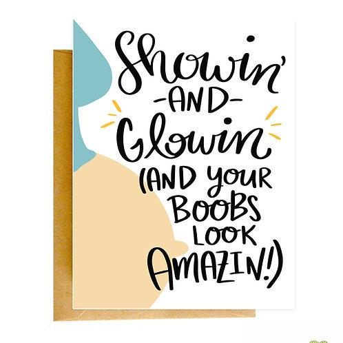 Showin' & Glowin' Greeting Card