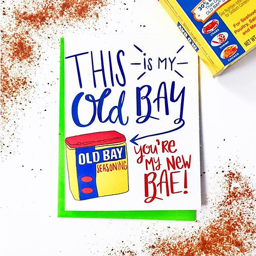 Old Bay, New Bae Greeting Card
