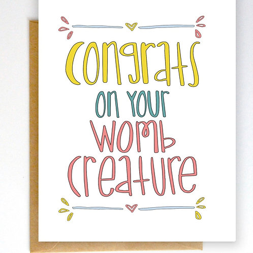 Congrats on Your Womb Creature Greeting Card