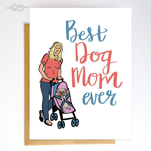 Best Dog Mom Greeting Card